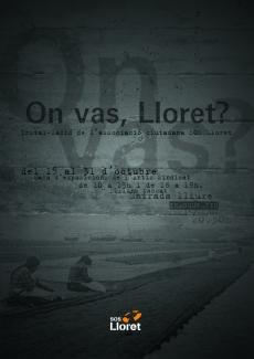 SOS Lloret exposició On vas Lloret?